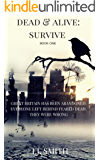 Dead & Alive: Survive (New Edition): BOOK ONE