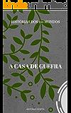 AS HISTORIAS DOS 100 MUNDOS: A CASA DE GUEFRA