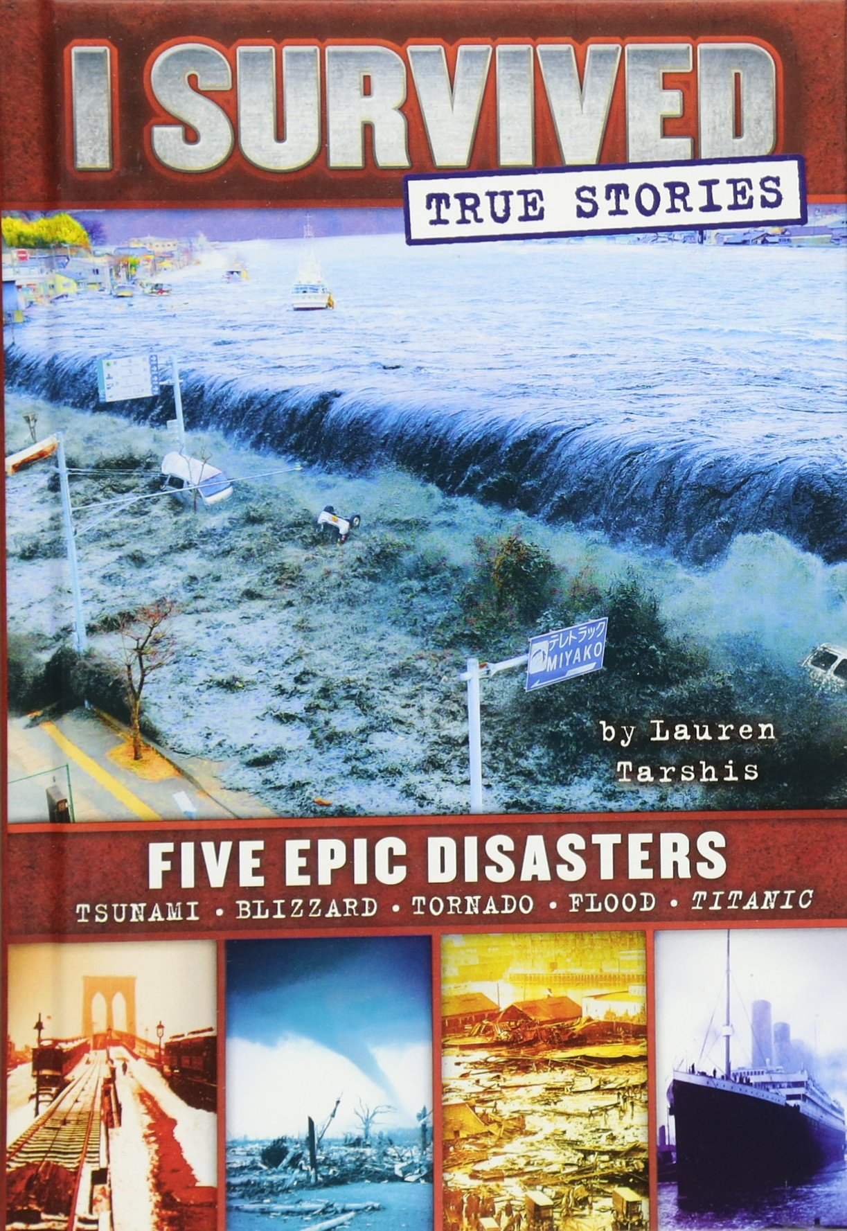 Amazon: Five Epic Disasters (i Survived True Stories #1)  (9780545782241): Lauren Tarshis: Books