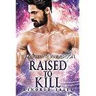 Raised to Kill: Kindred Tales 32