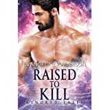 Raised to Kill: Kindred Tales 32
