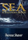 Sea (Stranded Book 2)
