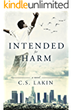 Intended for Harm