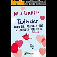 Twinder oder die Irrungen und Wirrungen der Liebe (German Edition)
