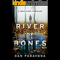 River of Bones: A Chilling Psychological Thriller (Wolf Lake Thriller Book 3)