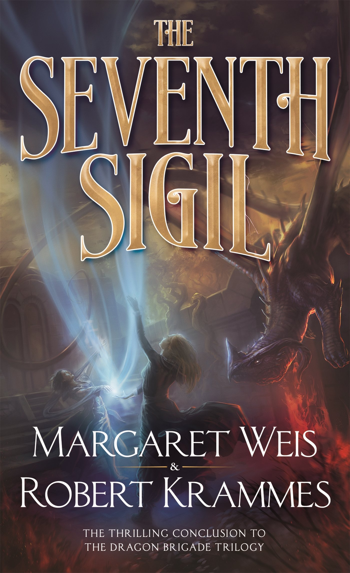 The Seventh Sigil: The Thrilling Conclusion to the Dragon Brigade Series:  Margaret Weis, Robert Krammes: 9780765369536: Amazon.com: Books