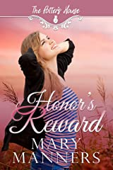 Honor's Reward (Potter's House Books (Two) Book 3) Kindle Edition