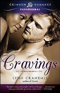 Cravings (Fierce Hearts Book 2)