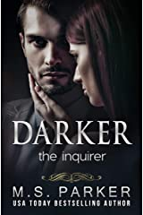 Darker: The Inquirer Kindle Edition