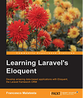 Laravel design patterns and best practices ebook arda klcdag learning laravels eloquent fandeluxe Choice Image