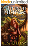 The Dragon Mistress: Book 1 (The Eburosi Chronicles 8)