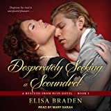 Desperately Seeking a Scoundrel: Rescued from Ruin, Book 3