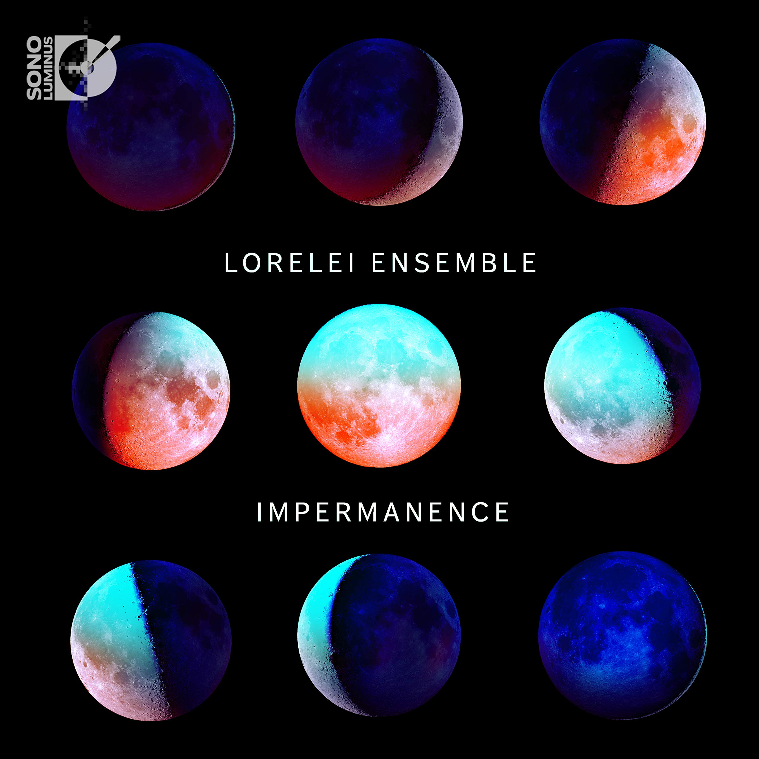 Lorelei Ensemble: Impermanence (Blu-ray Audio) by Sono Luminus