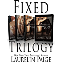 The Fixed Trilogy: Fixed on You, Found in You, Forever with You (English Edition)