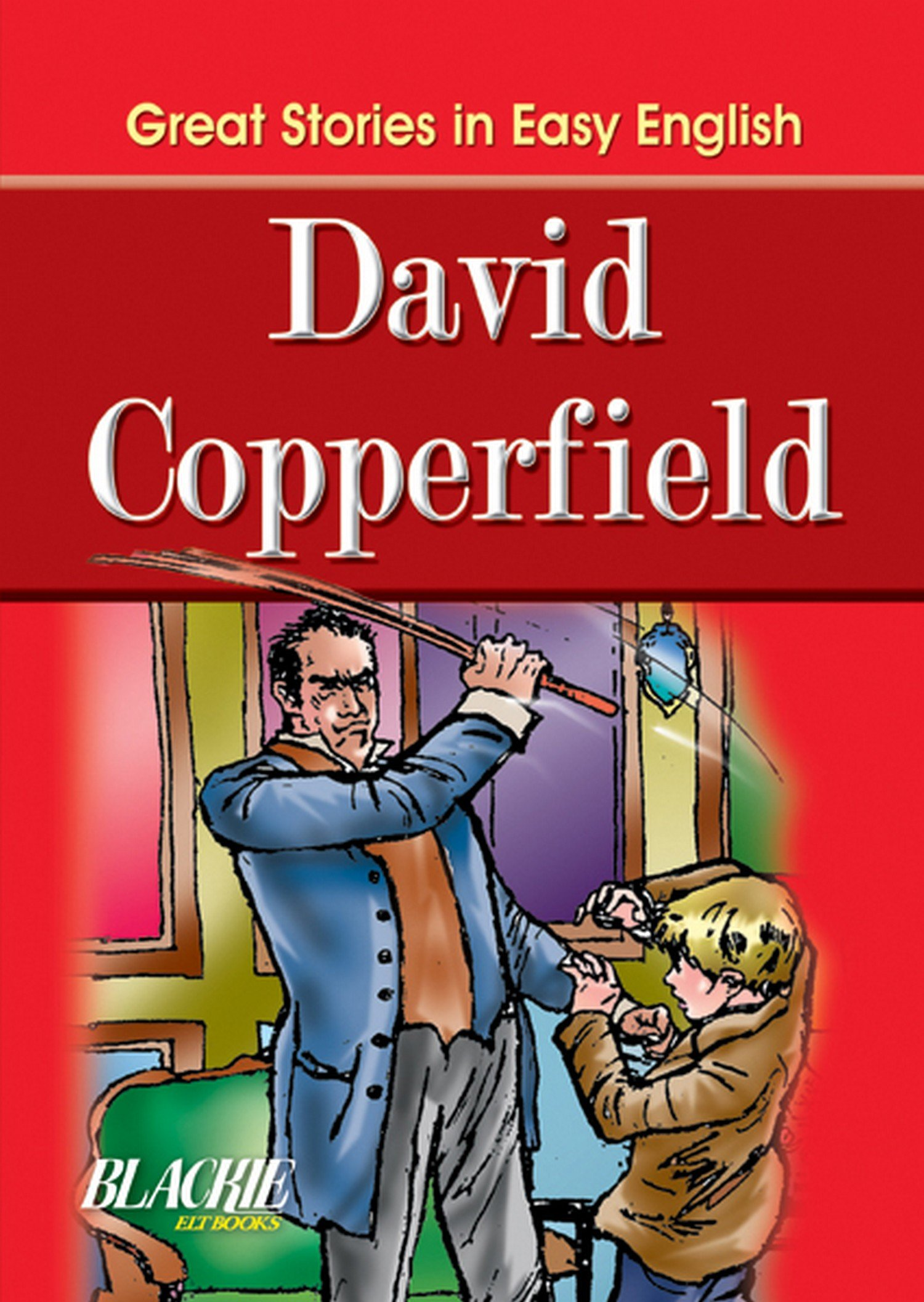 great stories in easy english david copperfield s chand  great stories in easy english david copperfield s chand company 9788121922531 com books