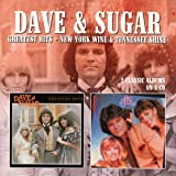 Greatest Hits / New York Wine & Tennessee Shine /  Dave & Sugar