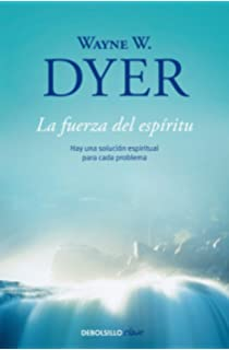 La fuerza del espiritu / Theres a Spiritual Solution to Every Problem (Spanish Edition)