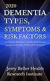 2020 DEMENTIA Types, Symptoms, & Risk Factors: Dementia & Alzheimer's Handbook for Medical Professionals, Families…