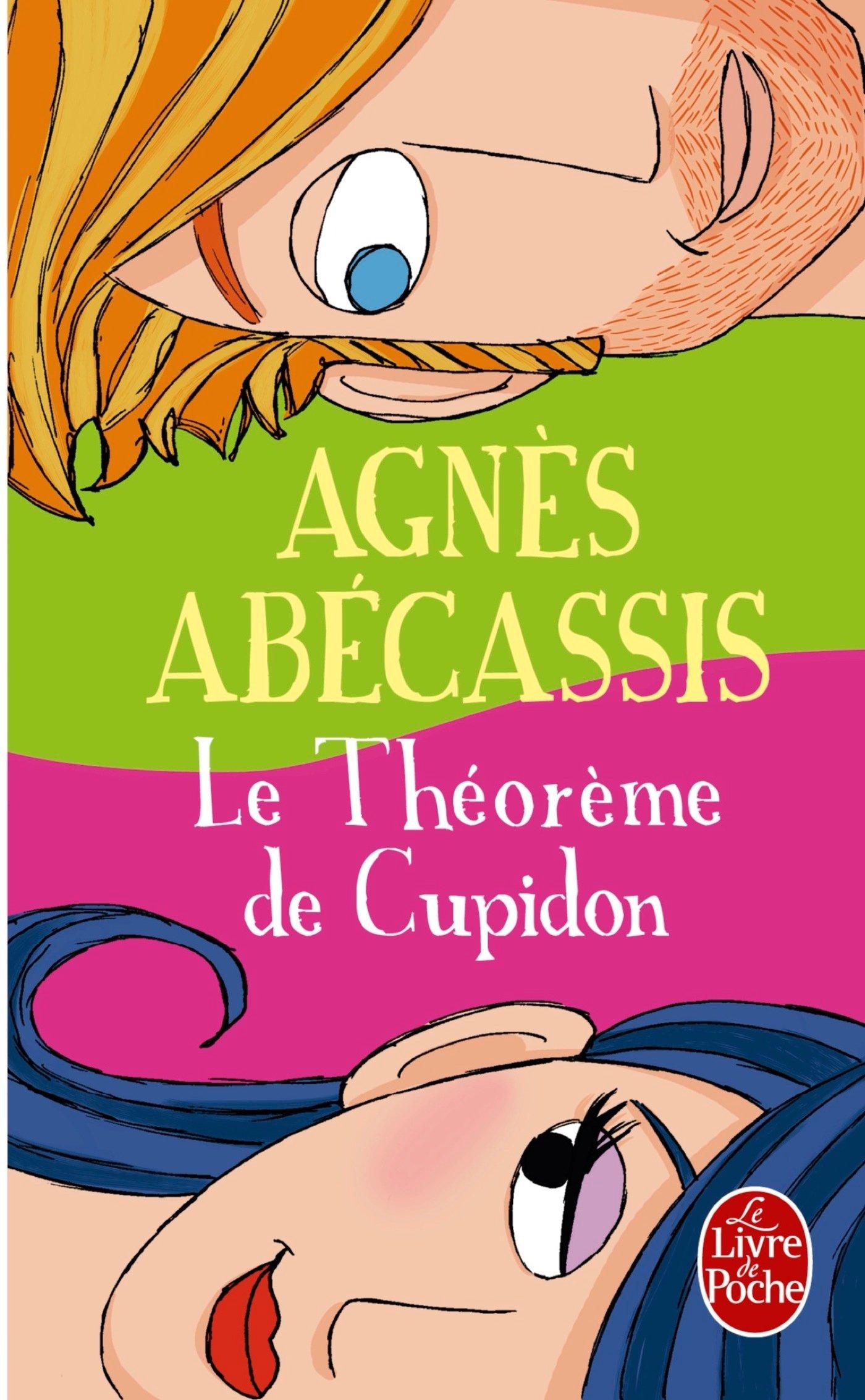 Le Théorème de Cupidon Poche – 1 février 2012 Agnès Abécassis Le Livre de Poche 2253162213 Romans d'amour
