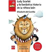 Lady Scarlet y la fantástica historia de la niñera león (Barco de Vapor Roja)