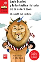 Lady Scarlet Y La Fantástica Historia De La