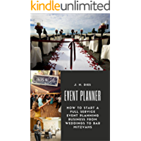 Event Planner: How to Start a Full Service Event Planning Business (English Edition)
