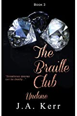 The Braille Club Undone (The Braille Club Series Book 3)