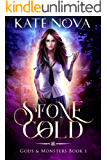 Stone Cold: A Why Choose Paranormal Romance (Gods & Monsters Book 1)