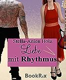 Liebe mit Rhythmus: (Liebe mit... Teil 2)