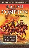 Ralph Compton North to the Salt Fork