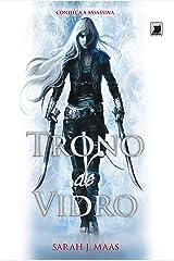 Trono de vidro - Trono de vidro - vol. 1 eBook Kindle