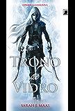 Trono de vidro - Trono de vidro - vol. 1