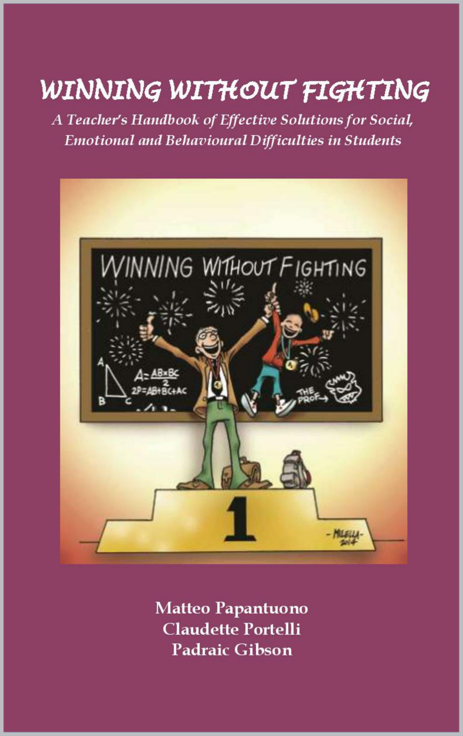 Winning Without Fighting  A Handbook Effective Solutions For Social Emotional And Behavioural Problems In Students  English Edition