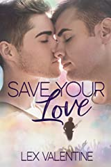 Save Your Love Kindle Edition
