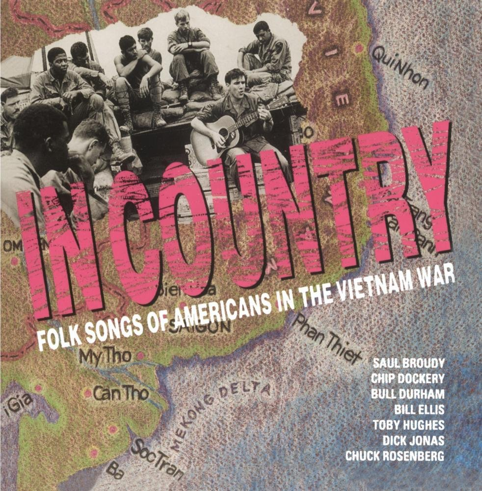 In Country: Folk Songs of Americans in the Vietnam War