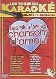 Les Tubes Du Karaoké : Les Plus Belles Chansons D'Amour