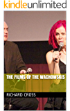The Films of The Wachowskis (The Films of... Book 6)