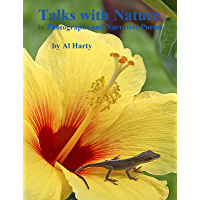 Talks with Nature, in Photographs and Narrative Poems