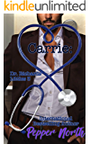 Carrie: Dr. Richards' Littles 3