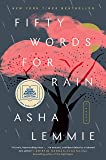Fifty Words for Rain: A Novel