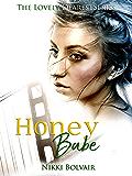 Honey Babe (A Lovely Dearest Series Book 3)