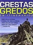 Crestas de Gredos. 19 itinerarios (Guias De Escalada)