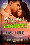 Marriage, Mobsters, and the Marine (Heroes of Westhorpe Ridge Book 1)