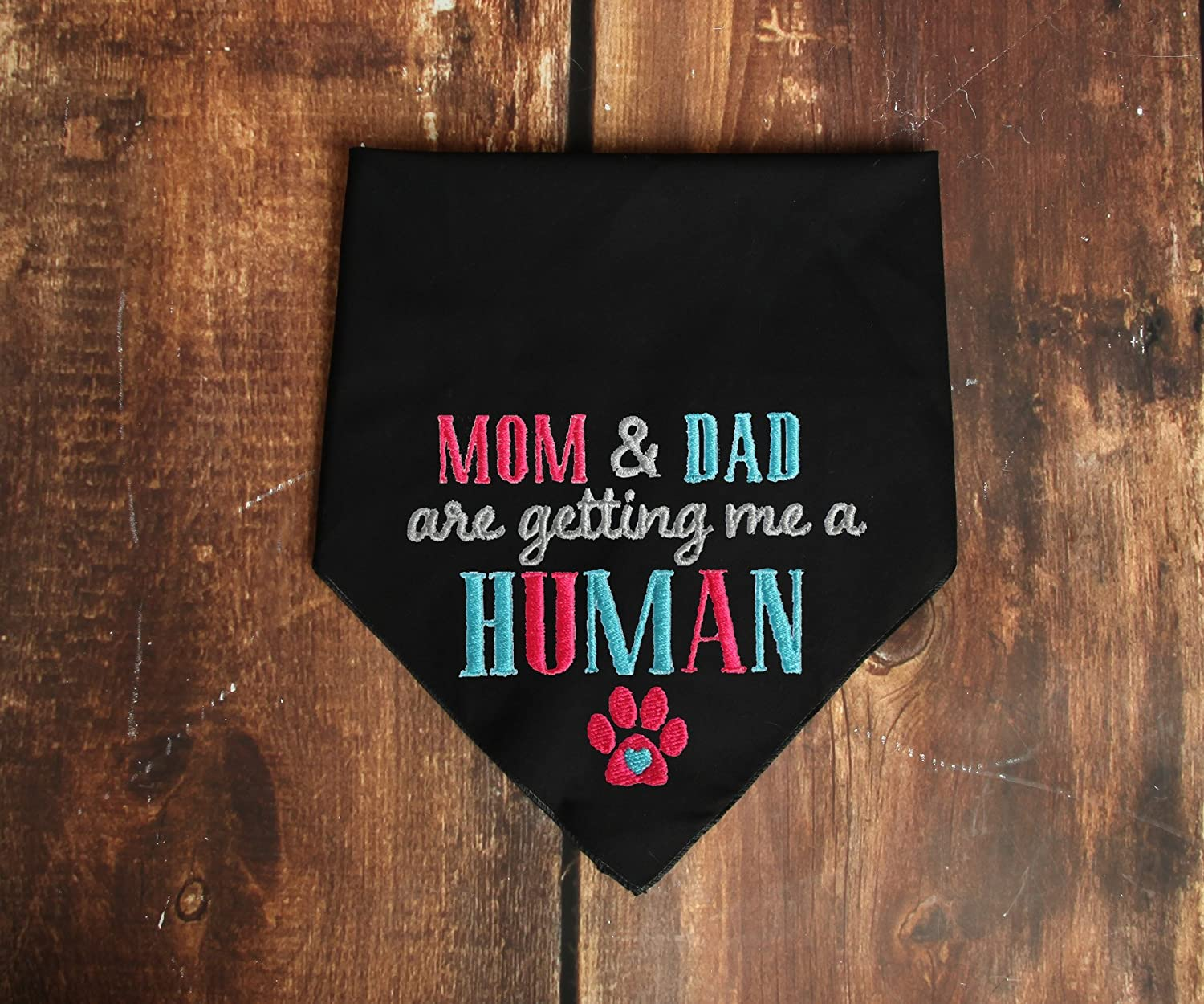 Mom and Dad are getting me a human Bandana Pregnancy Announcement
