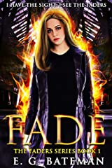 Fade (The Faders Series Book 1) Kindle Edition