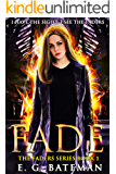 Fade (The Faders Series Book 1)