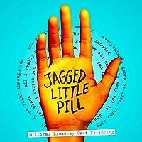 Jagged Little Pill (Original Broadway Cast)