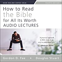 How to Read the Bible for All Its Worth: Audio Lectures