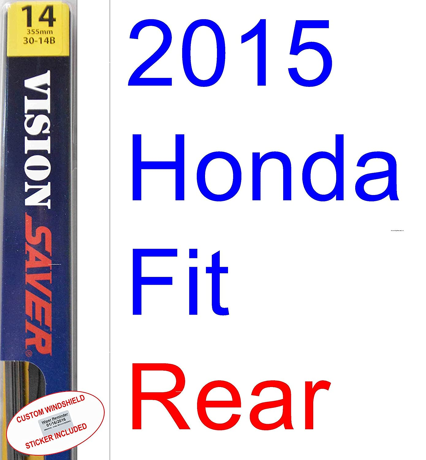 Amazon.com: 2015 Honda Fit Replacement Wiper Blade Set/Kit (Set of 2 Blades) (Saver Automotive Products-Vision Saver): Automotive