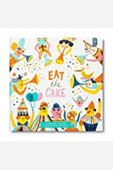 Eat the Cake Hardcover